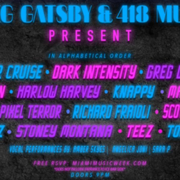 Greg Gatsby & 418 Music Present MMW 2018 Showcase Image