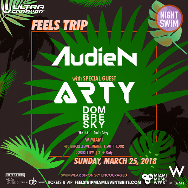 Audien presents Feels Trip Miami w/ Special Guest Arty Image