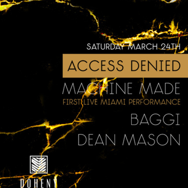 Access Denied with Machine Made, Baggi, & Dean Mason Image