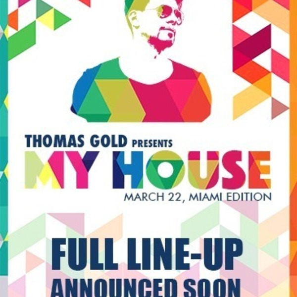Thomas Gold presents My House Image