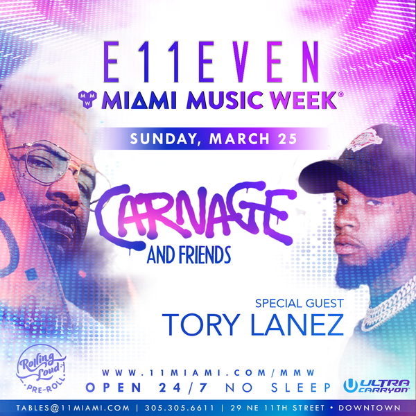 Carnage & Friends at E11EVEN Image