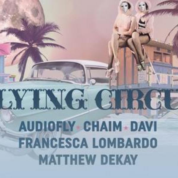 Flying Circus x Audiofly & friends Image