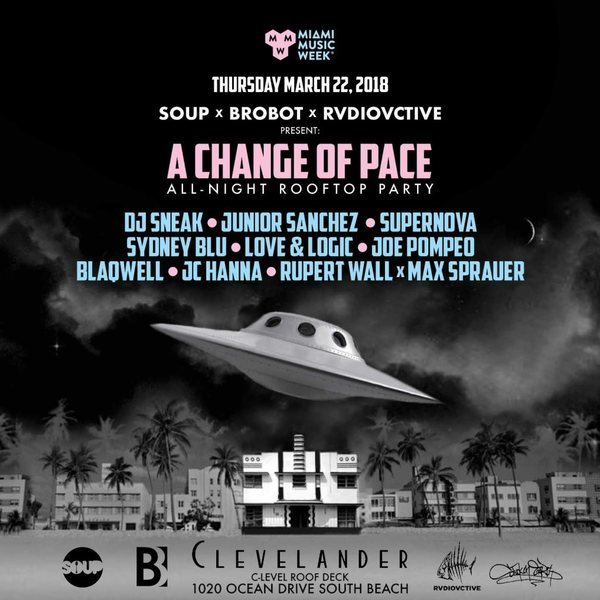 A Change Of Pace with DJ Sneak, Junior Sanchez, Supernova, Sydney Blu, More Image