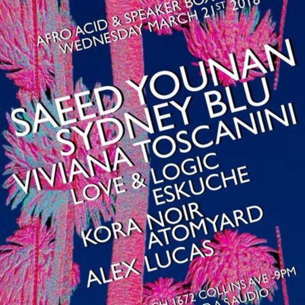 Afro Acid & Speaker Box present Saeed Younan, Sydney Blu and More Image