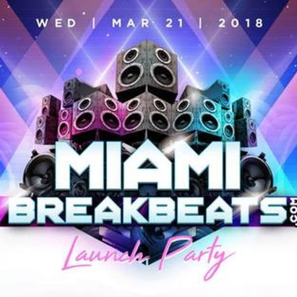 MiamiBreakbeats.com Launch Party MMW 2018 Image