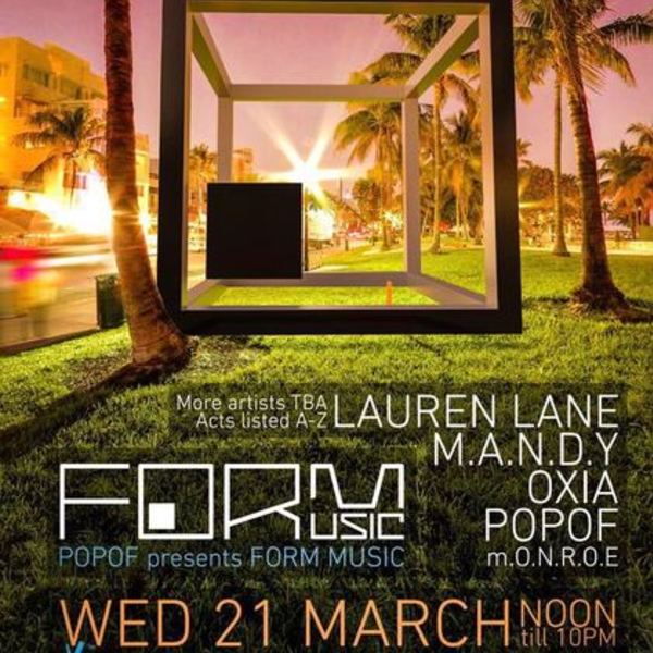 Popof presents Form Music + M.A.N.D.Y. + Lauren Lane and OXIA Image