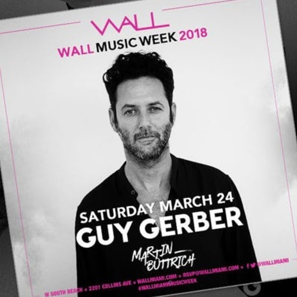 Guy Gerber at Wall Lounge Image