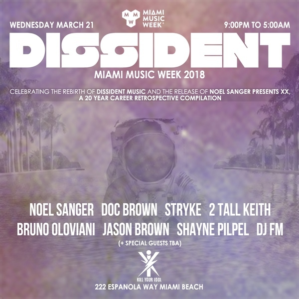 Dissident Miami 2018 ft Noel Sanger, Doc Brown, Stryke & More! Image