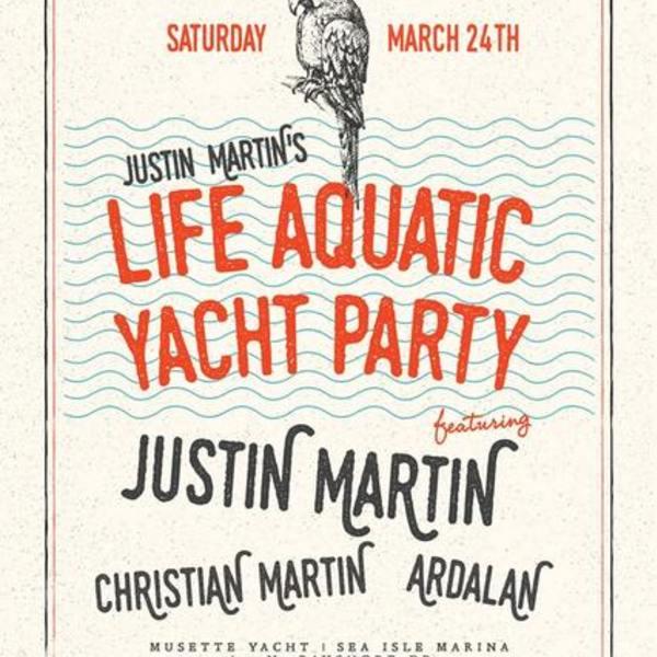 Justin Martin's Life Aquatic Yacht Party Image