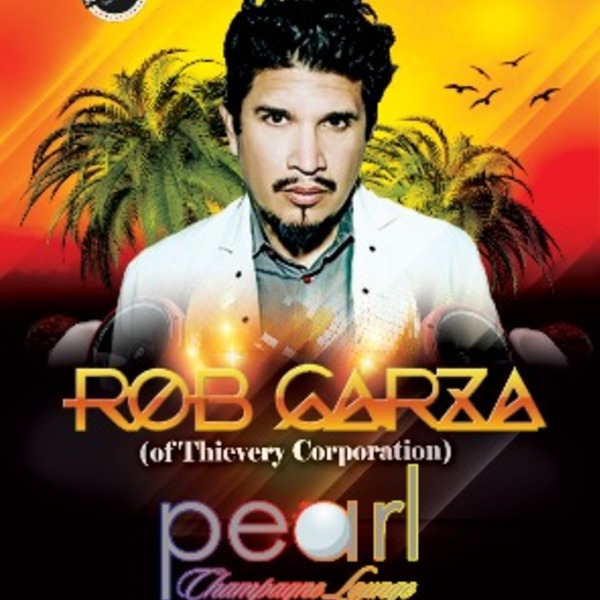 Rob Garza (Of Thievery Corporation) at Pearl Image