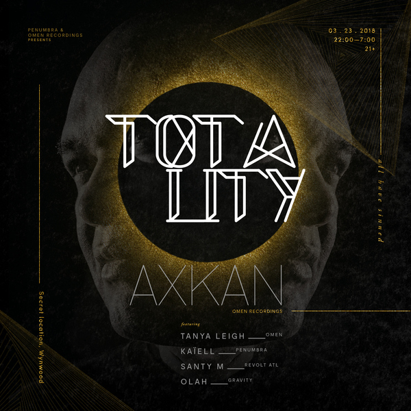 Penumbra presents: TOTALITY ft. AXKAN Image