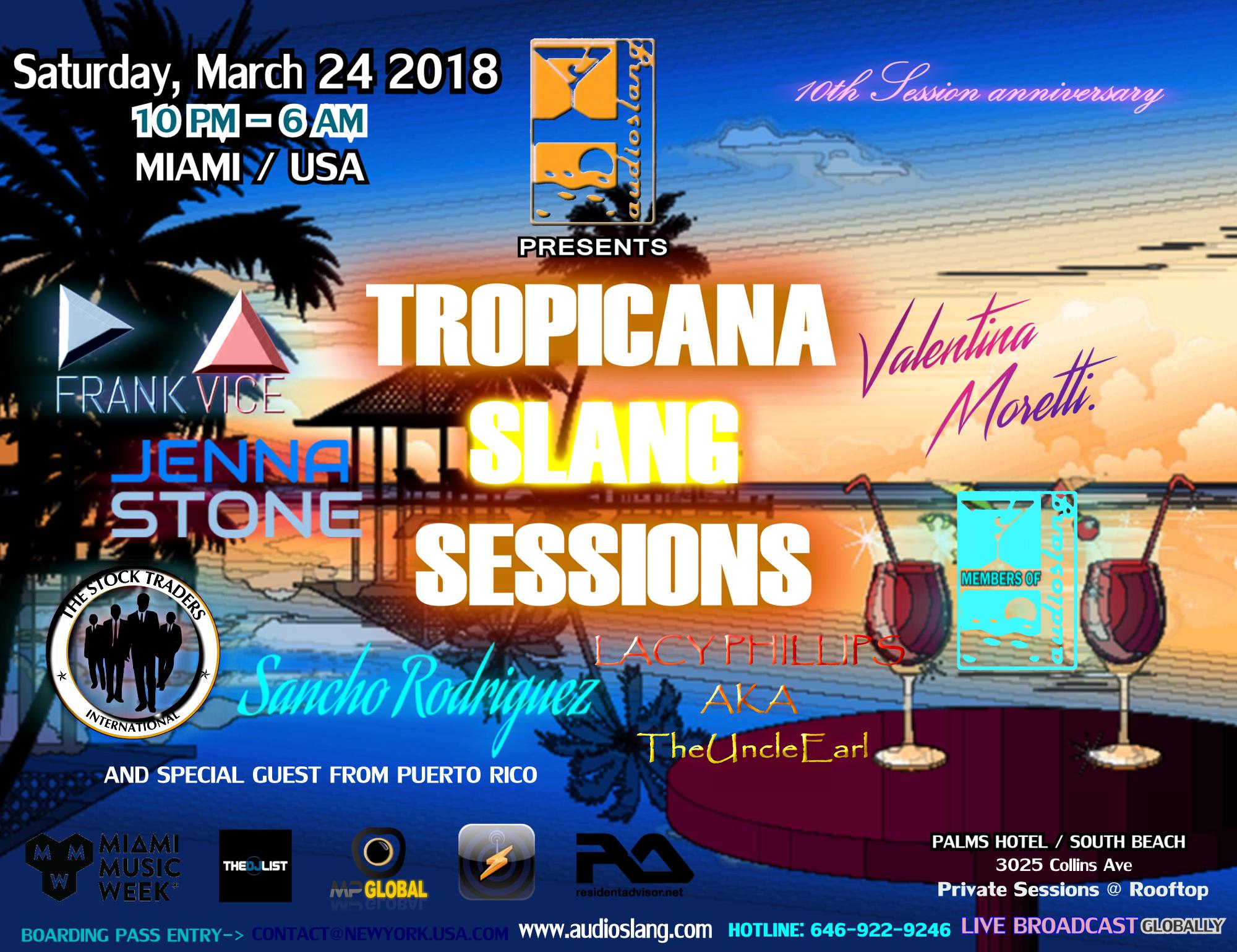 AudioSlang presents The Tropicana Slang Sessions Image