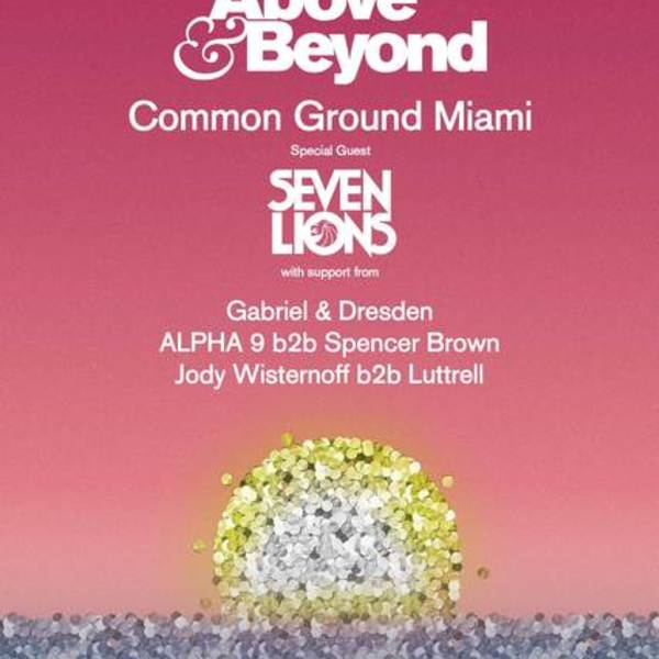Above & Beyond: Common Ground Miami Image