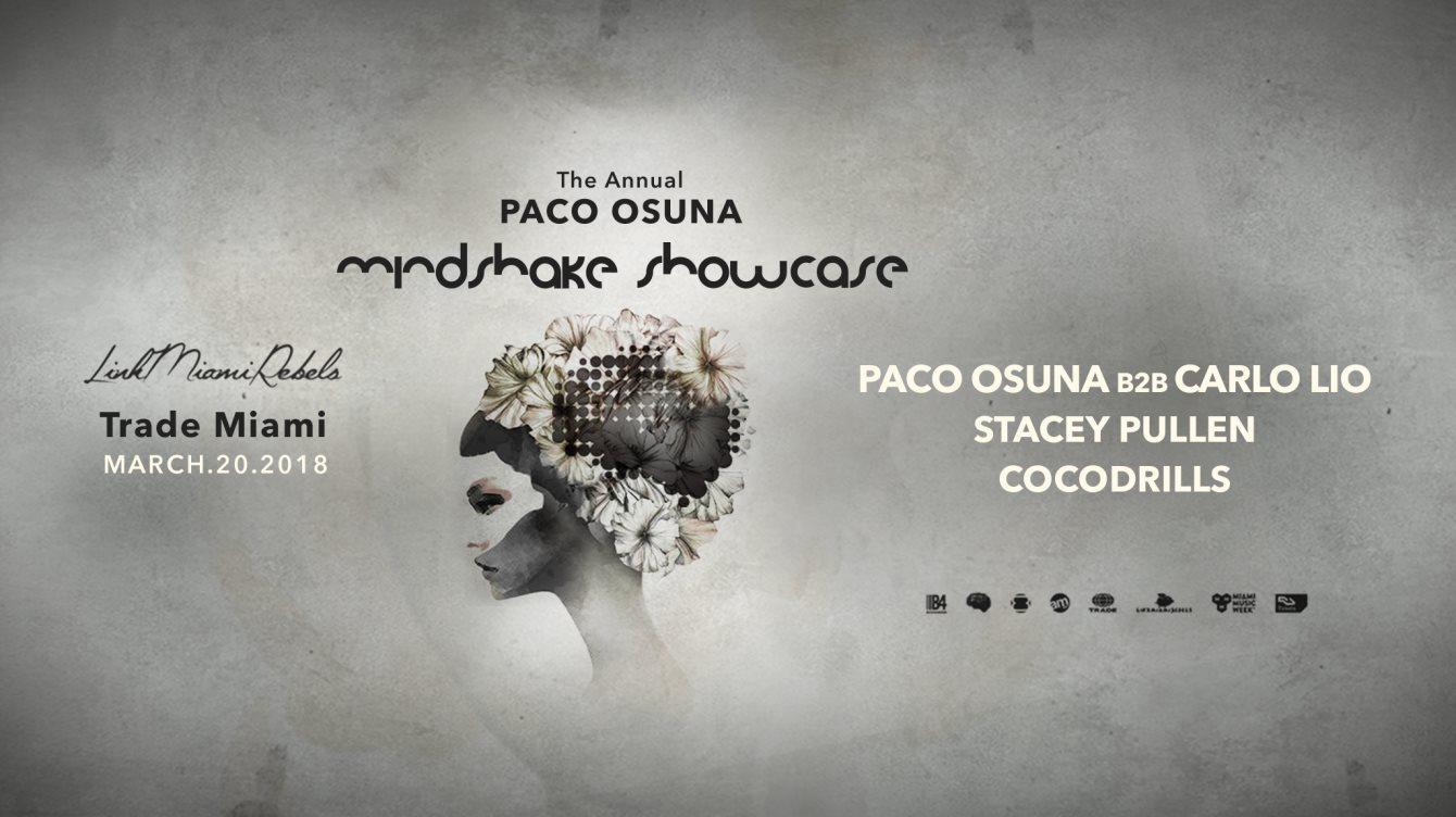 Paco Osuna presents Mindshake Showcase 2018 Image