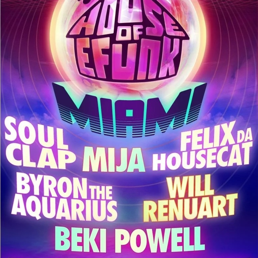 House of Efunk Miami 2019 Image