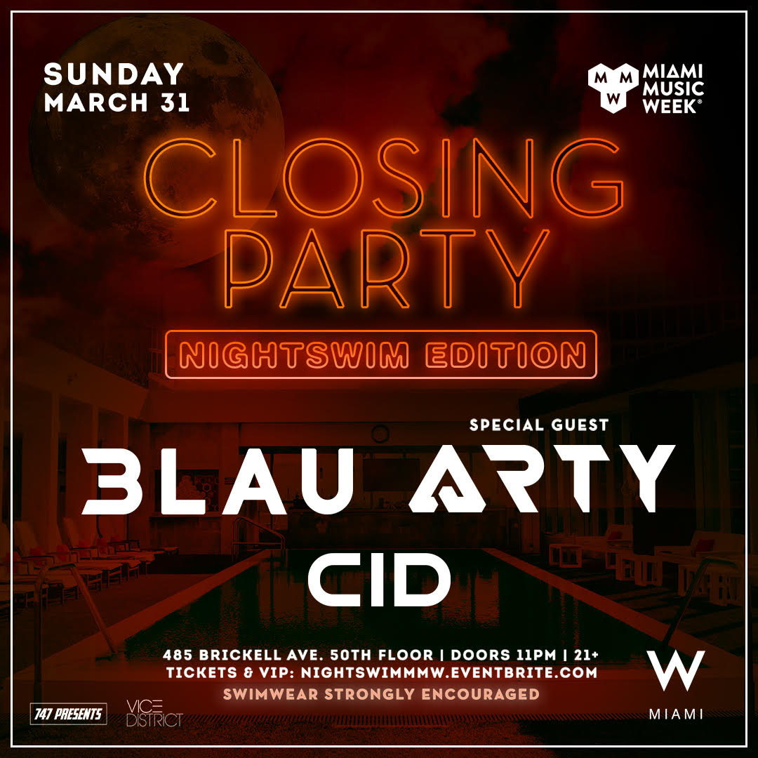 Nightswim Closing Party feat 3LAU, ARTY, CID! Image