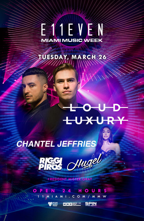 Loud Luxury, Chantel Jeffries, Riggi & Piros, Hugel Flyer