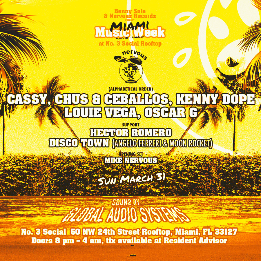 Nervous Records Party w/ Cassy, Chus & Ceballos, Kenny Dope, Louie Vega, Oscar G and more! Image