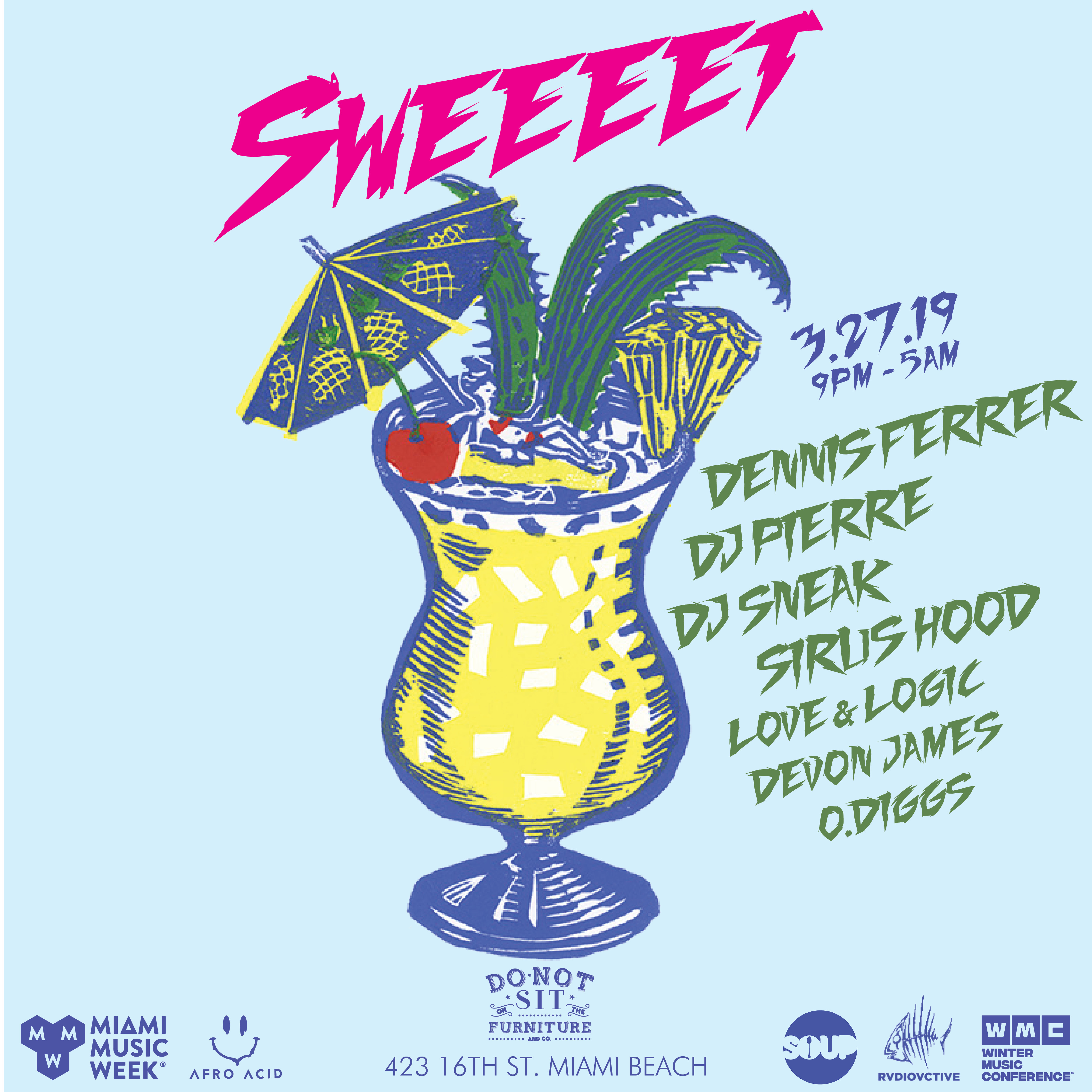 Sweeeet w/ Dennis Ferrer, DJ Pierre, DJ Sneak, & more! Image