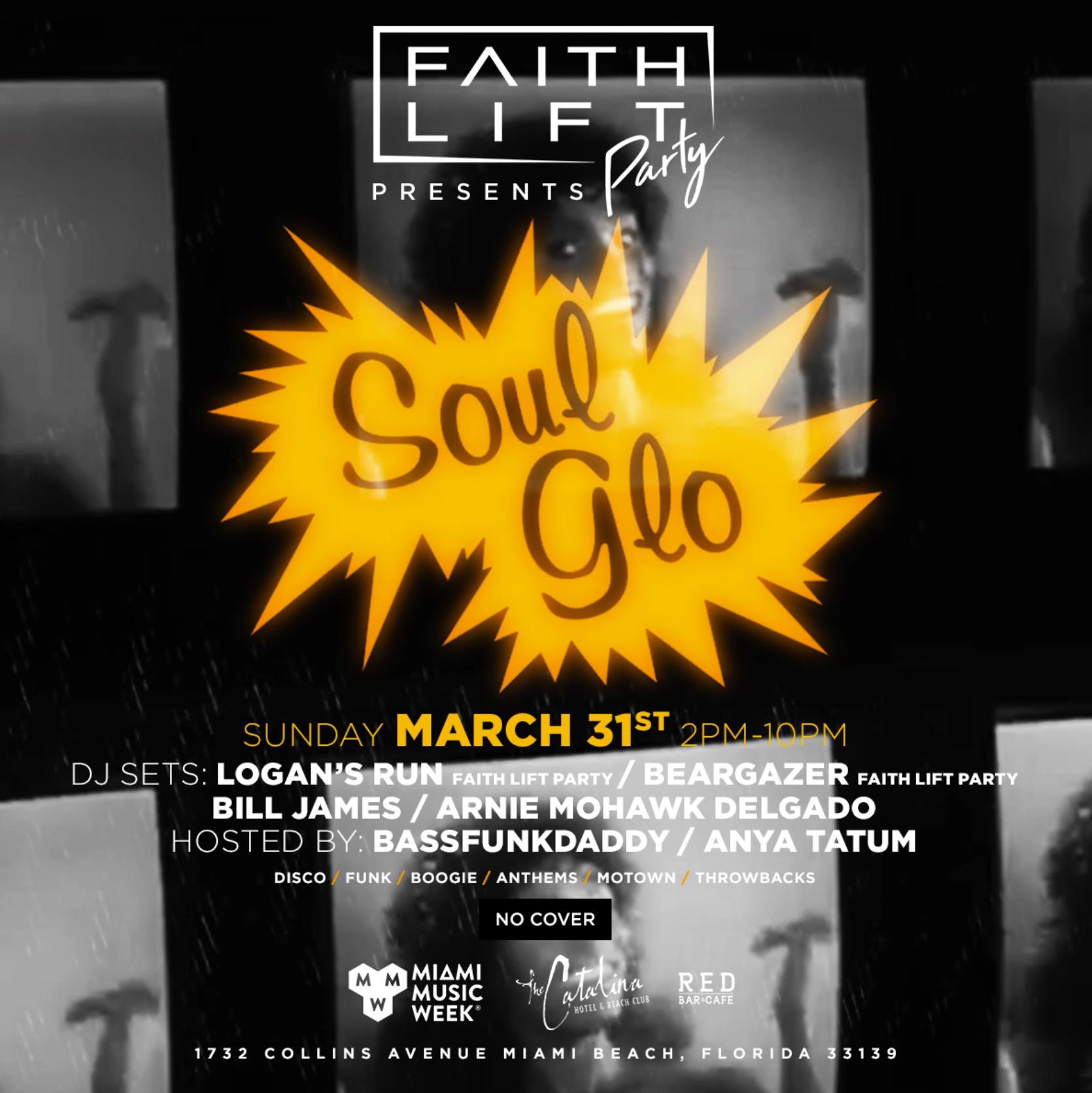 Faith Lift Party presents Soul Glo Image
