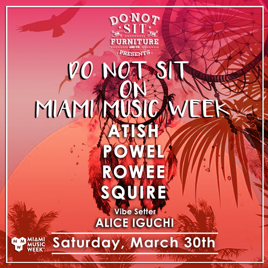 Atish, Powel, Rowee & Squire [Miami Music Week] Image