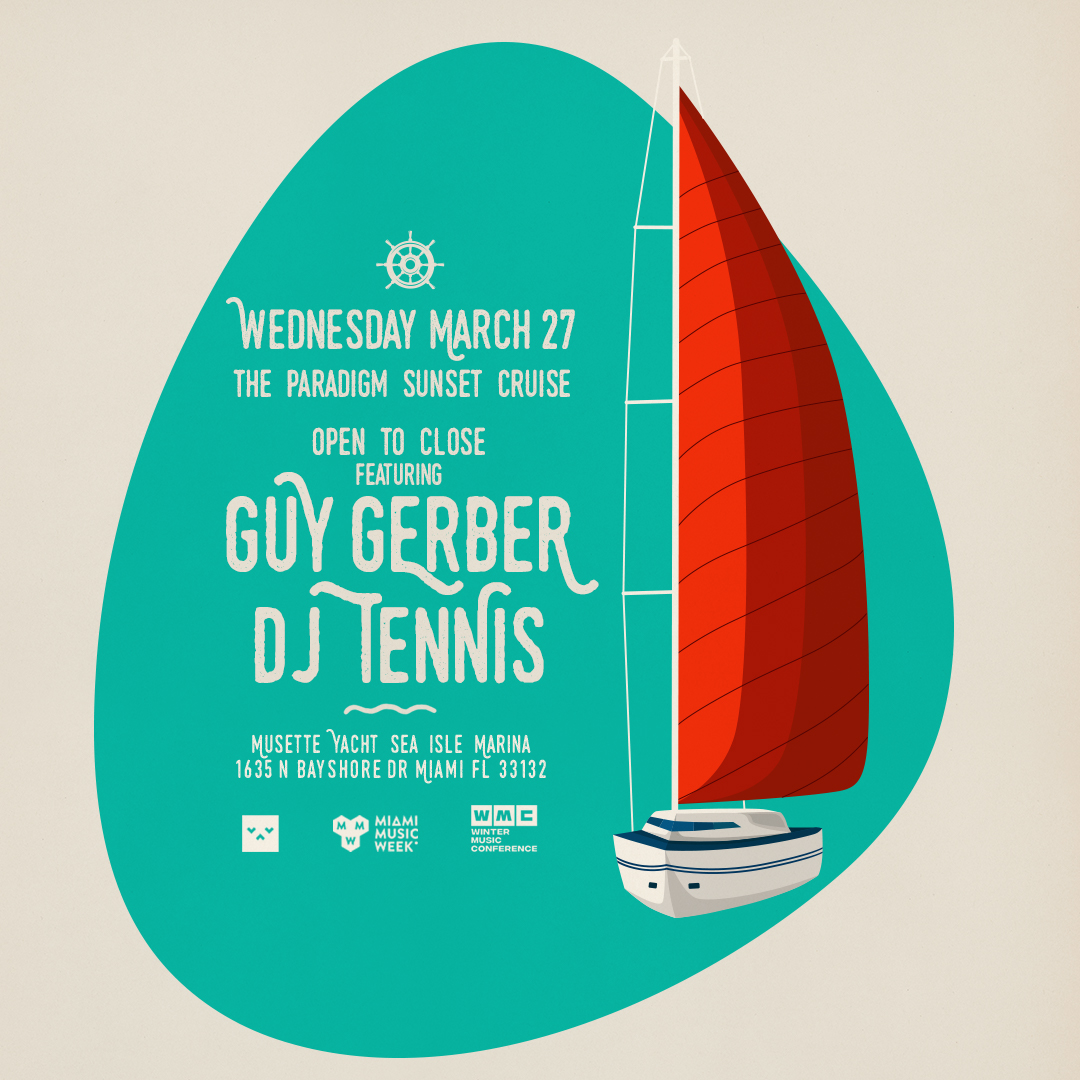 Paradigm Sunset Cruise featuring Guy Gerber & DJ Tennis Image