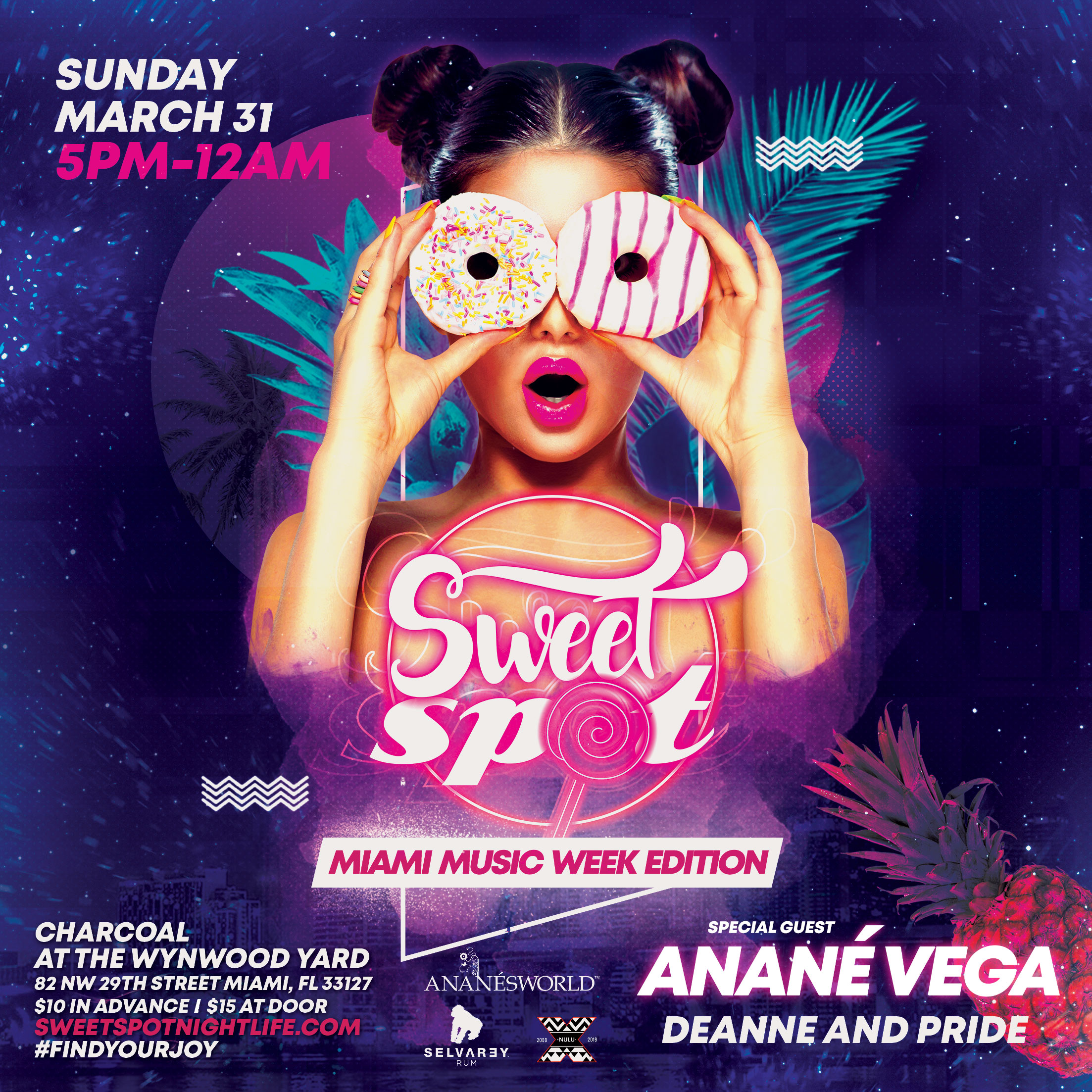 Sweet Spot Miami Music Week Edition w/ Anané Vega, Deanne and Pride Image