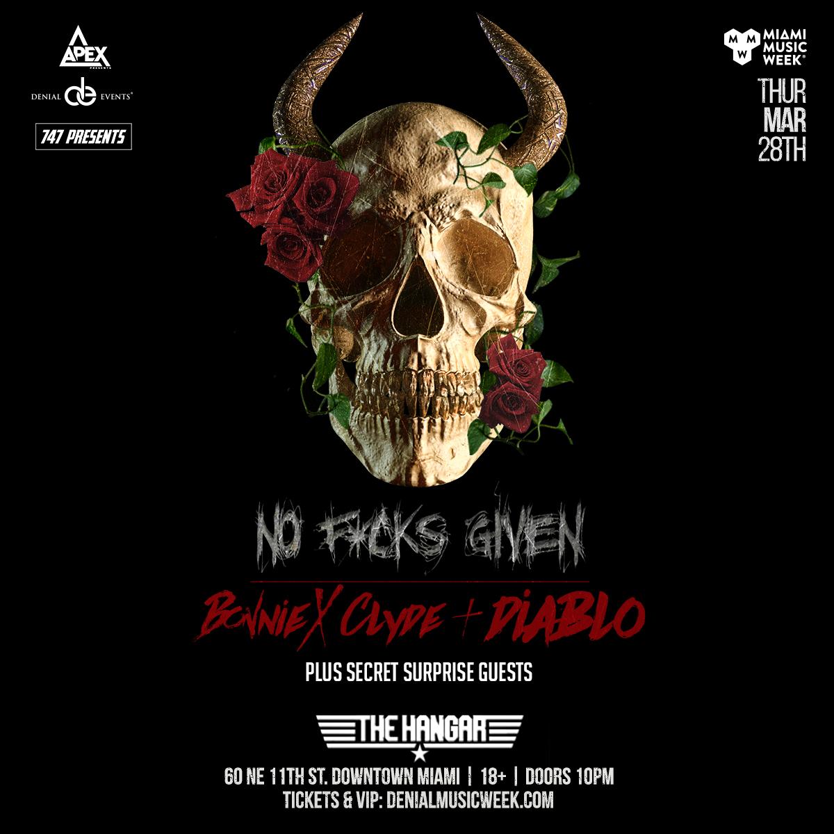 Bonnie x Clyde & Diablo present NO F*CKS GIVEN Image
