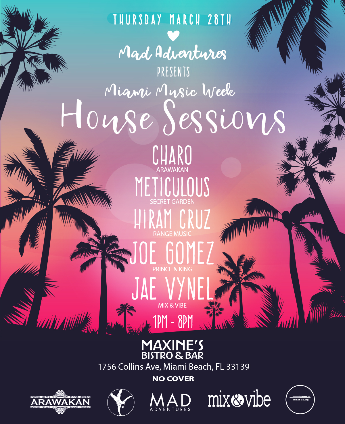 MAD Adventures presents Miami Music Week House Sessions @ Maxine's Bistro & Bar Image