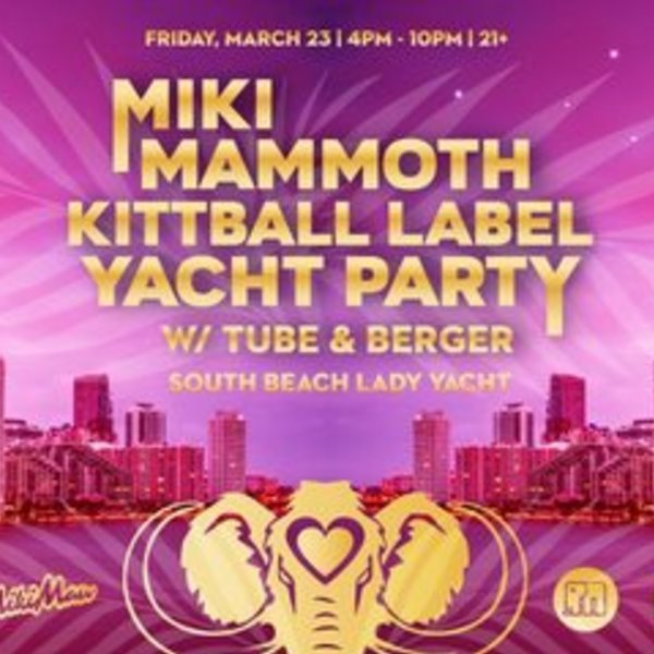 MikiMammoth Kittball Label Yacht Party w/ Tube & Berger Image