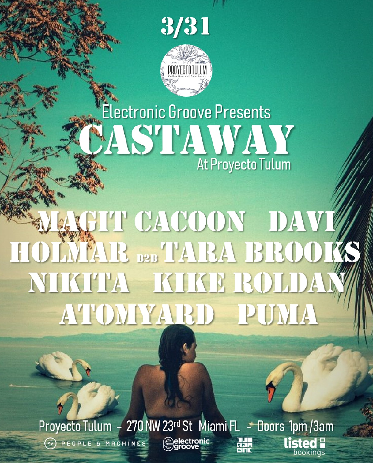 Electronic Groove presents Castaway at Proyecto Tulum Image