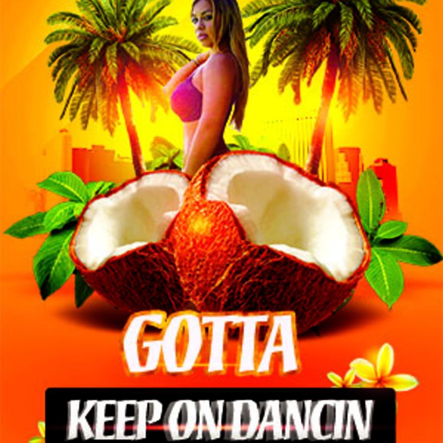 Gotta Keep on Dancin Image