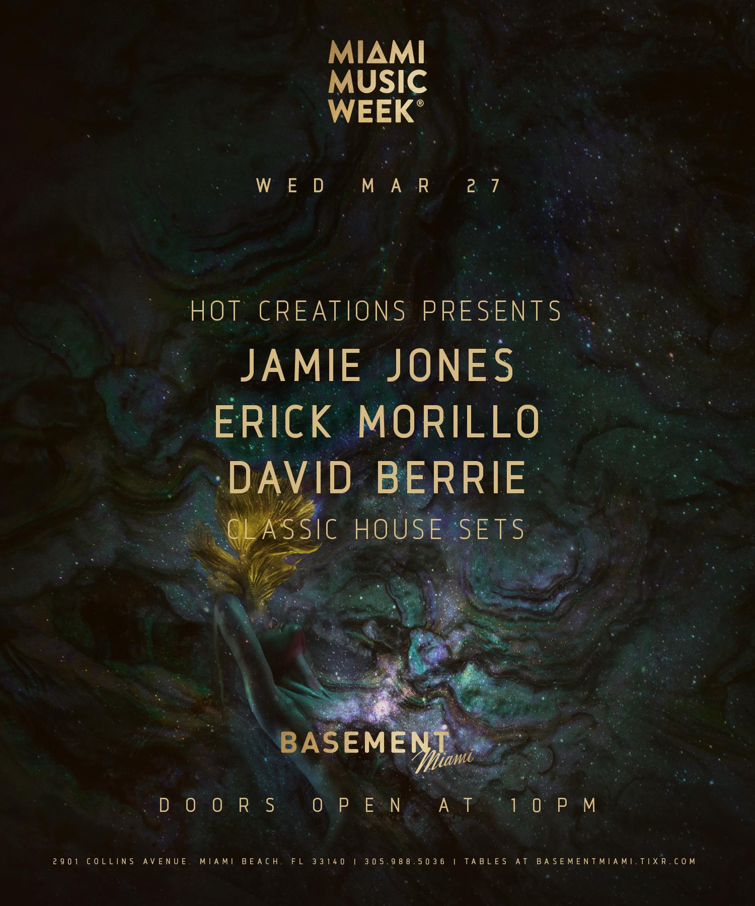 Hot Creations Presents: Jamie Jones, Erick Morillo & David Berrie Image