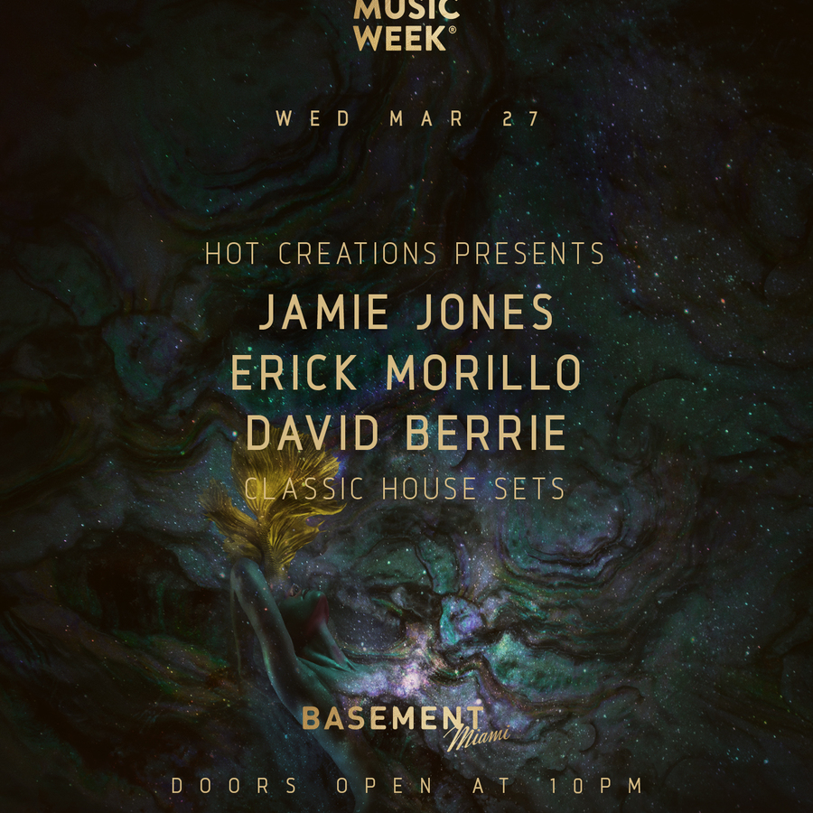 Hot Creations Presents: Jamie Jones, Erick Morillo & David Berrie Image