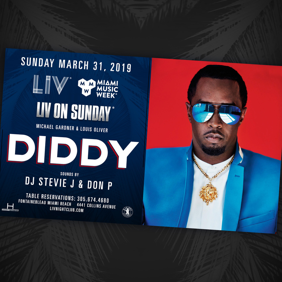 Diddy LIV On Sunday - Miami Music Week - Sun. March 31st Image