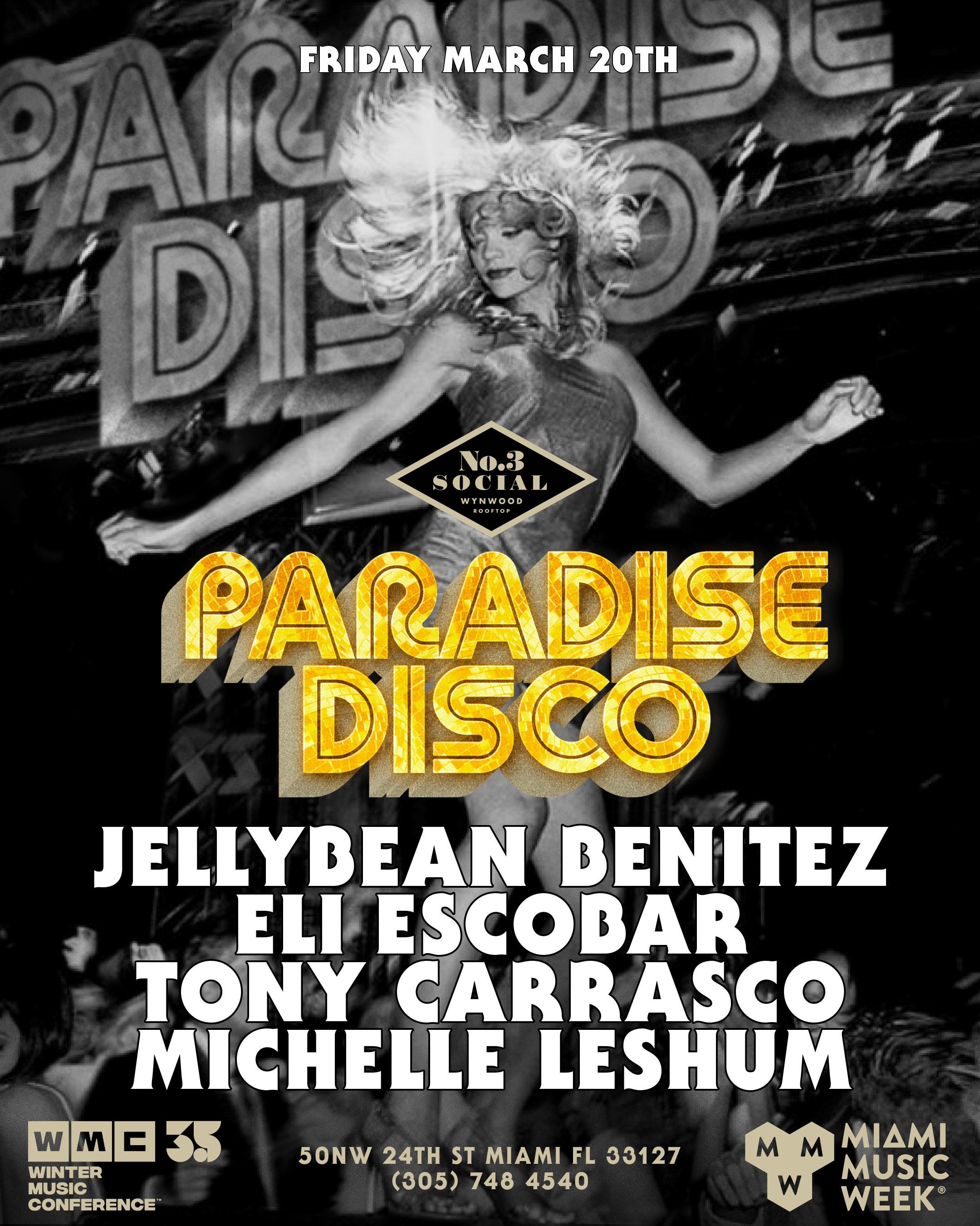 Paradise Disco Miami Music Week with Jellybean Benitez & Friends Flyer