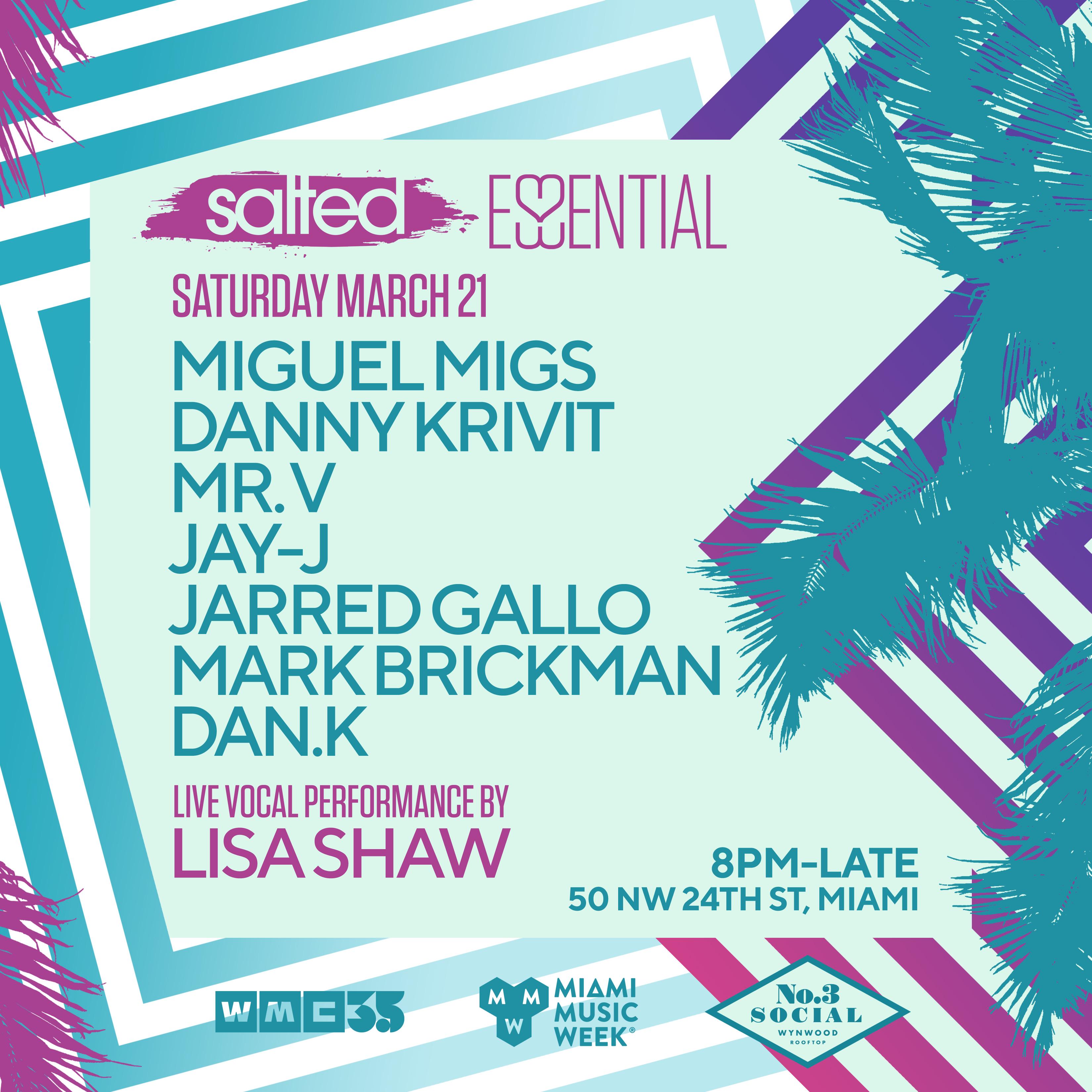 Essential Salted:  Miguel Migs, Danny Krivit, Mr V, Lisa Shaw, Jay-J & more Flyer