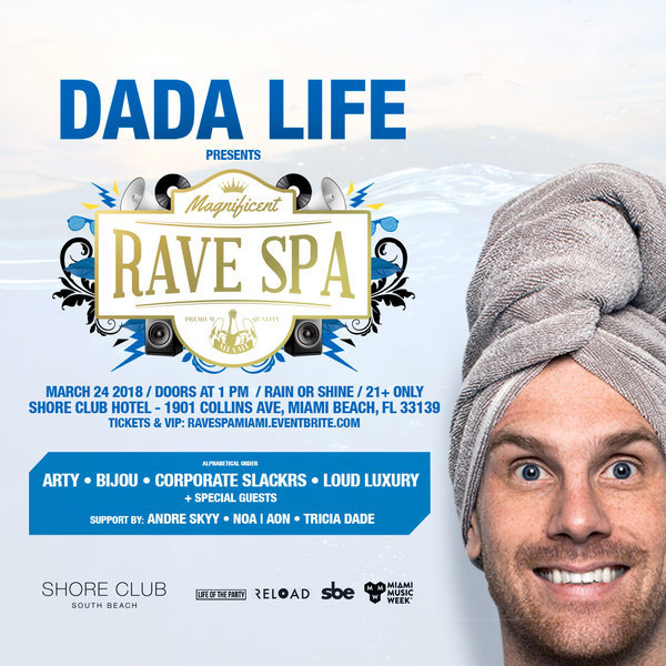 Dada Life presents Magnificent Rave Spa Image