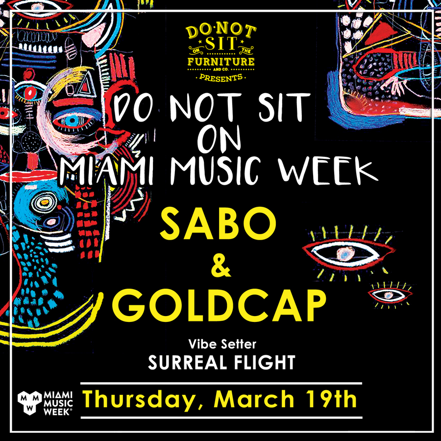 Sabo & Goldcap [Miami Music Week] at Do Not Sit On The Furniture Image