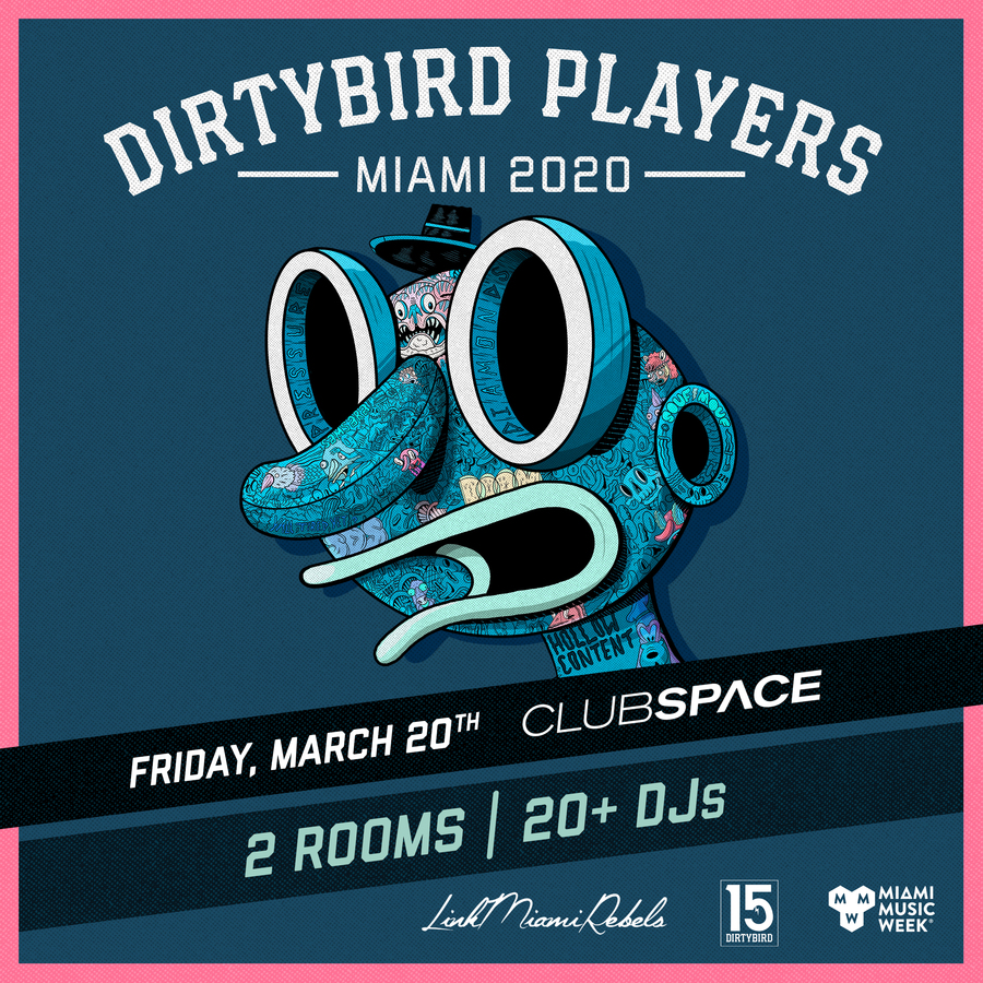 Link Miami Rebels Presents: Dirtybird Players Image