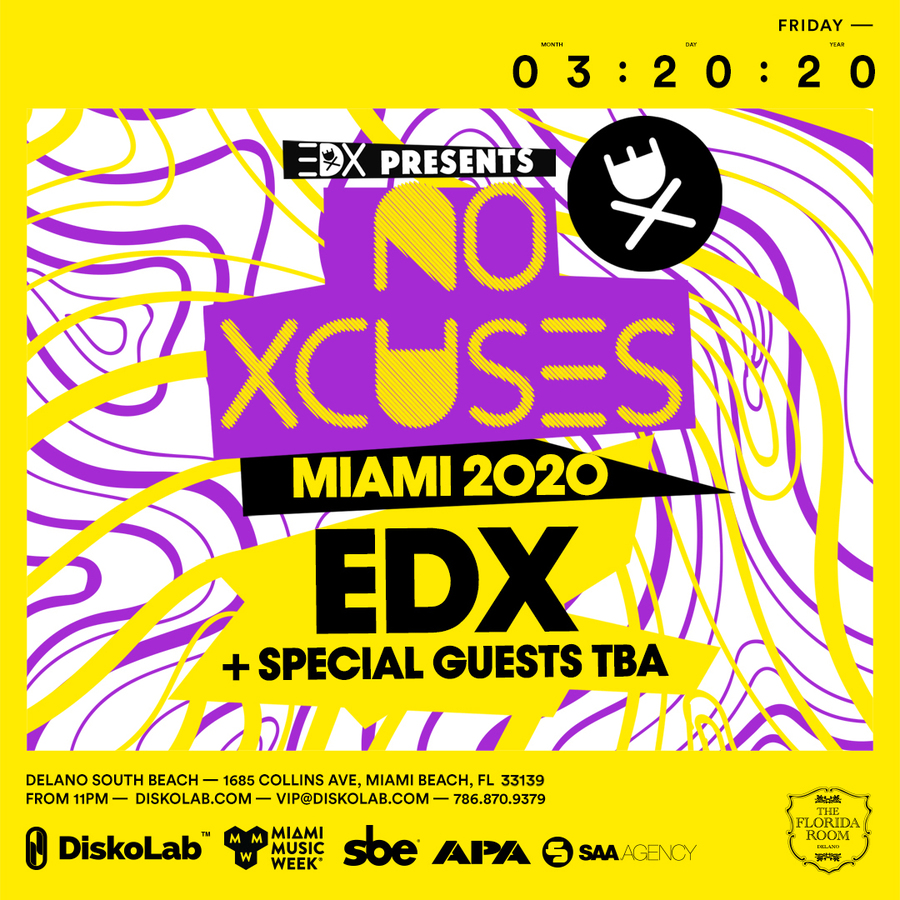EDX Presents: No Xcuses + Special Guests Image