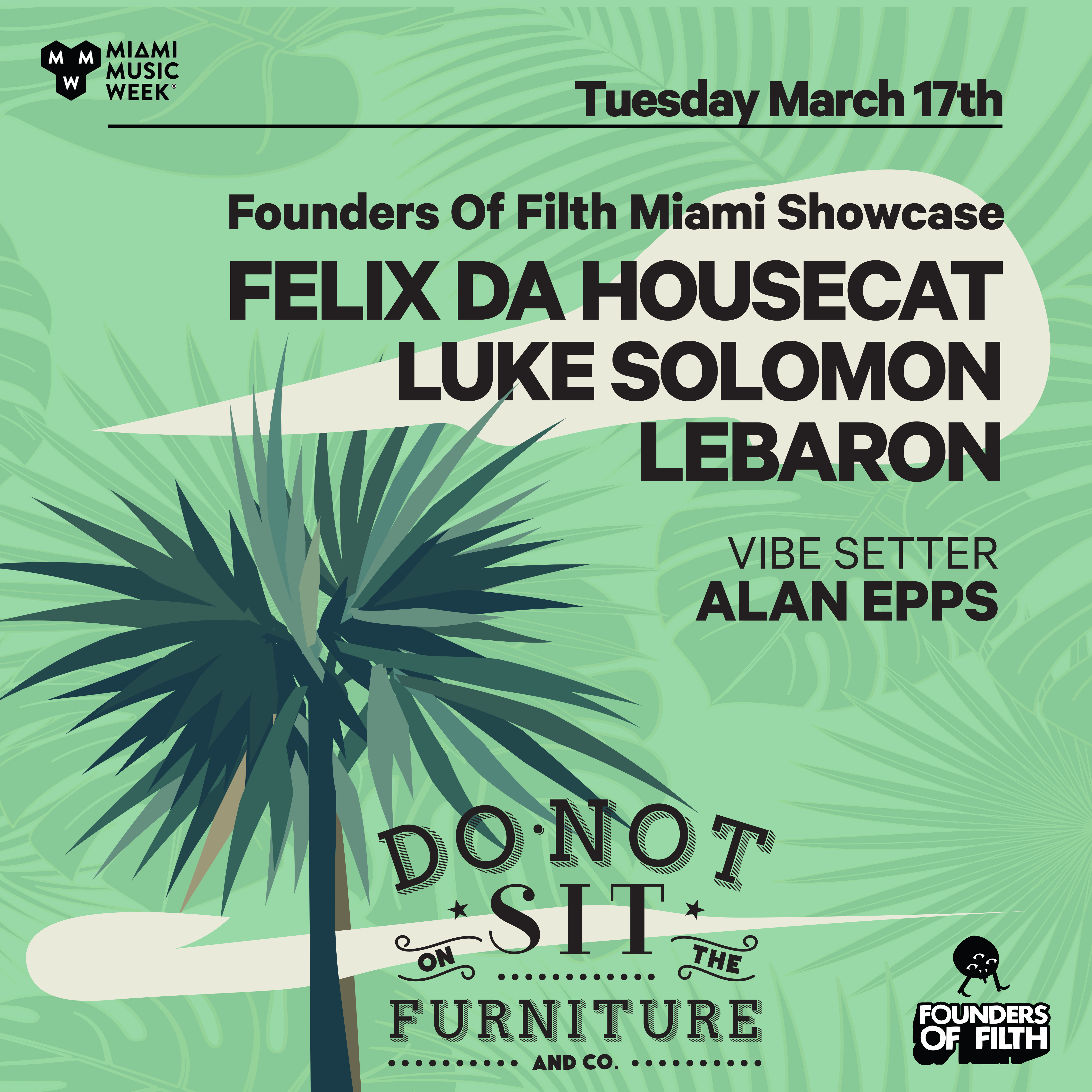 Founders of Filth Miami Music Week Showcase Flyer