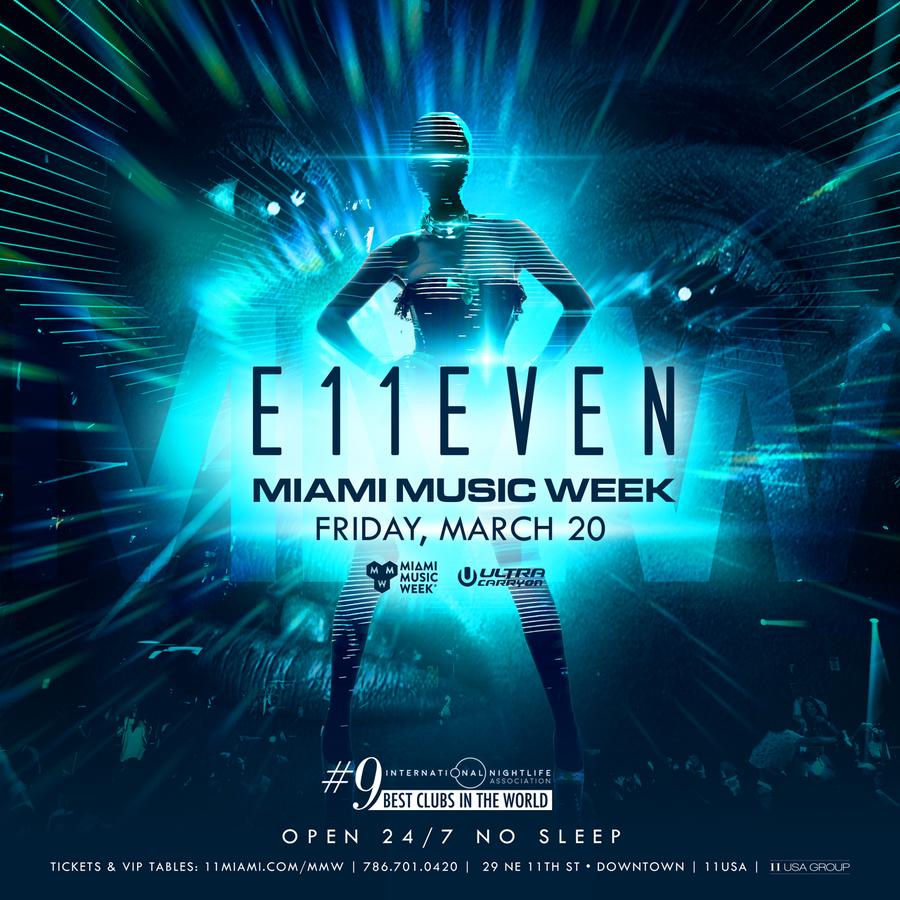 E11EVEN MIAMI MMW - Friday Image