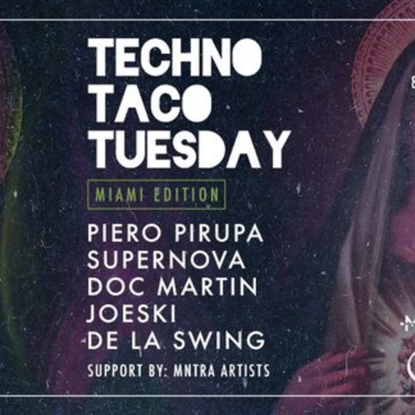 MNTRA presents Techno Taco Tuesday Image