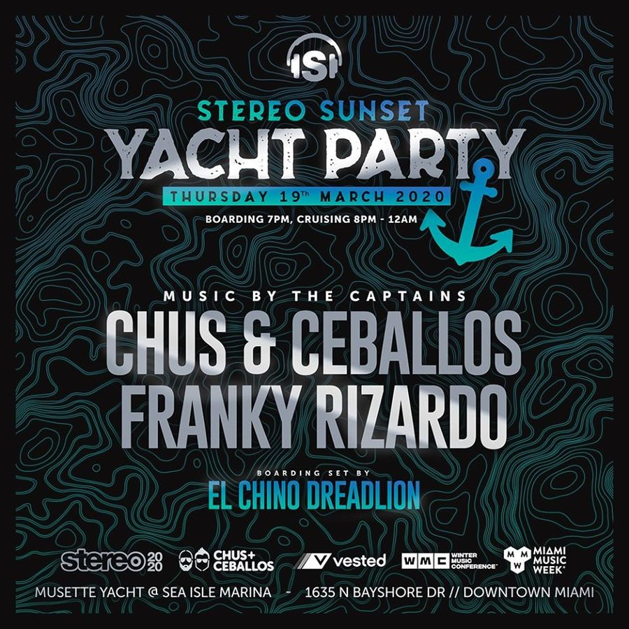 Stereo Productions Yacht Party MMW 2020 w/ CHUS & CEBALLOS and Friends Image