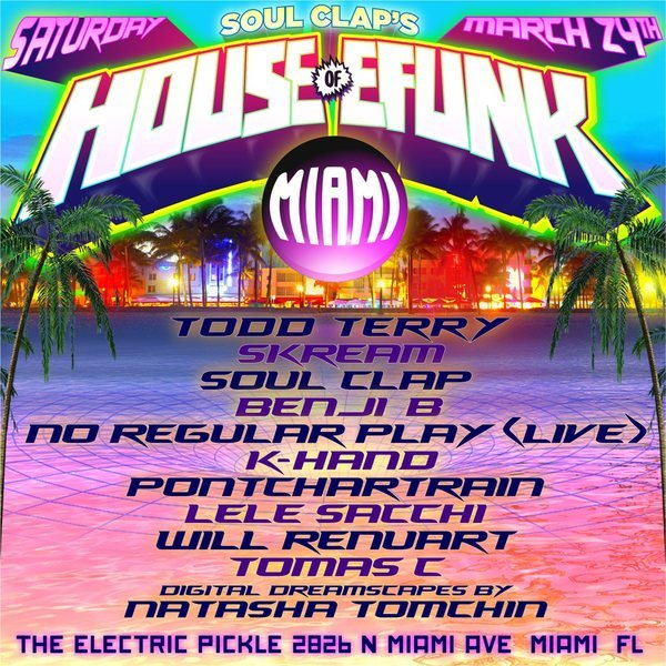 Soul Clap's House of Efunk - Miami Edition Image